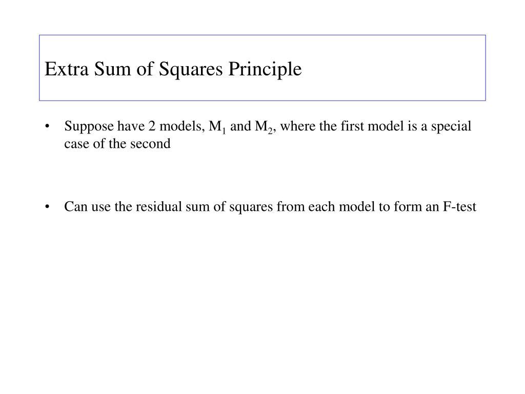 Extra Sum of Squares Principle