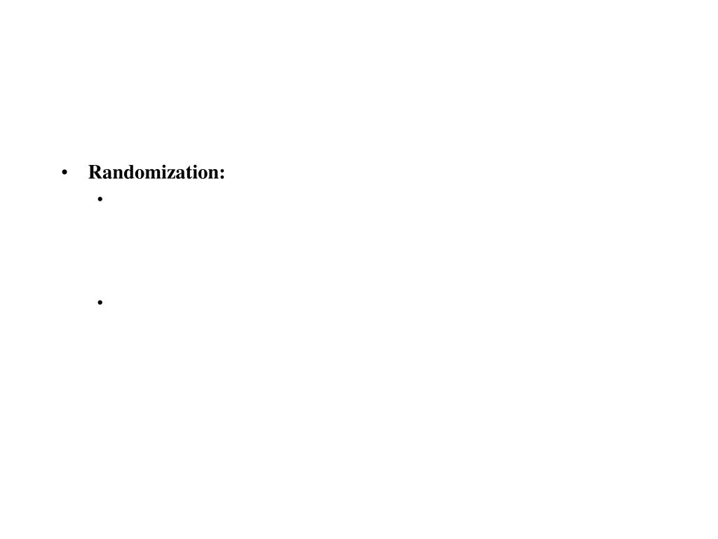 Randomization: