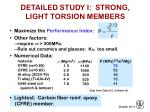 detailed study i strong light torsion members