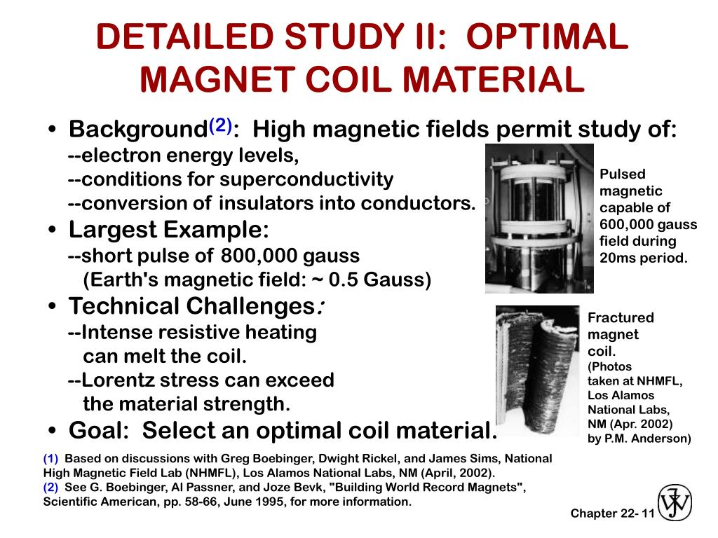 DETAILED STUDY II:  OPTIMAL MAGNET COIL MATERIAL