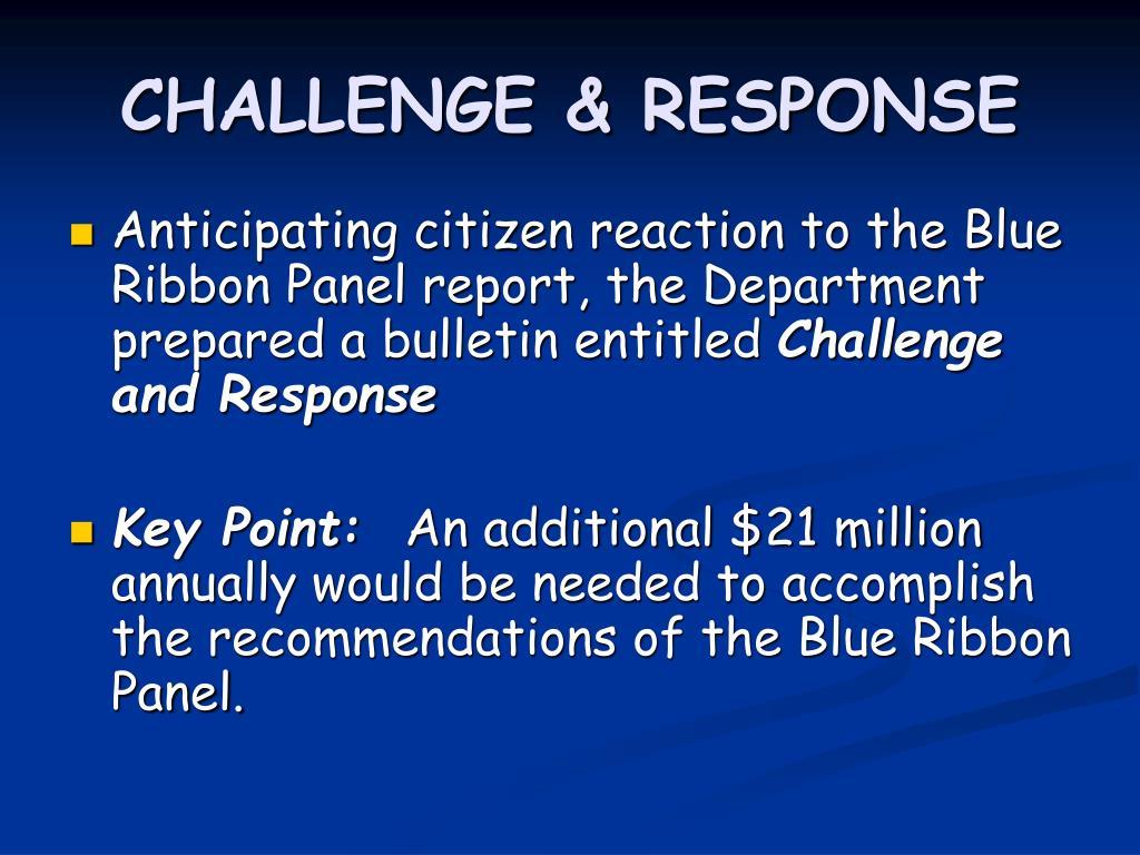 CHALLENGE & RESPONSE