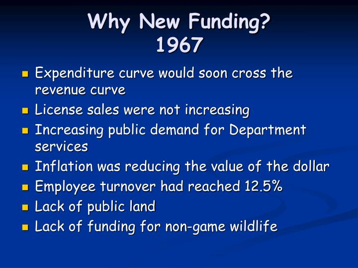 Why new funding 1967 l.jpg