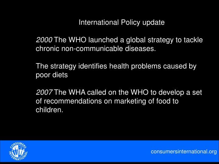 International Policy update