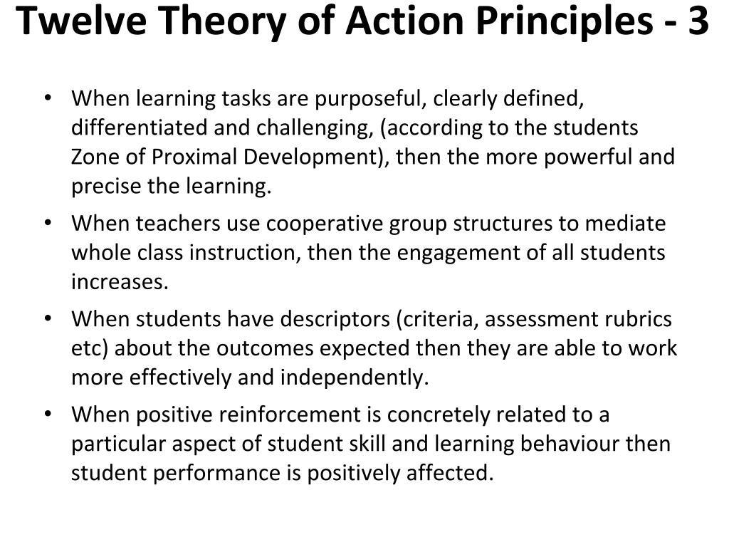 Twelve Theory of Action Principles - 3