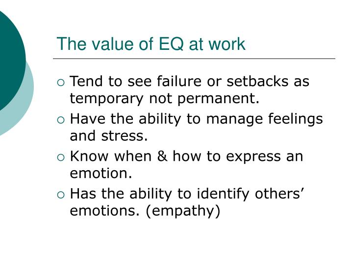 The value of eq at work