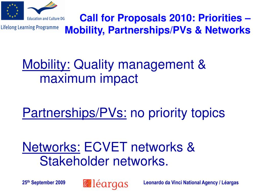 Call for Proposals 2010: Priorities –  Mobility, Partnerships/PVs & Networks
