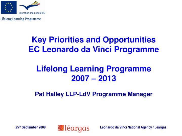 Key Priorities and Opportunities