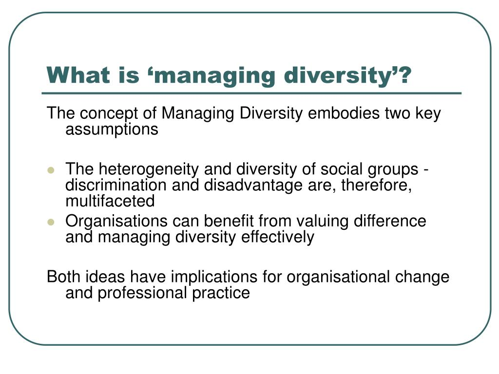 What is 'managing diversity'?
