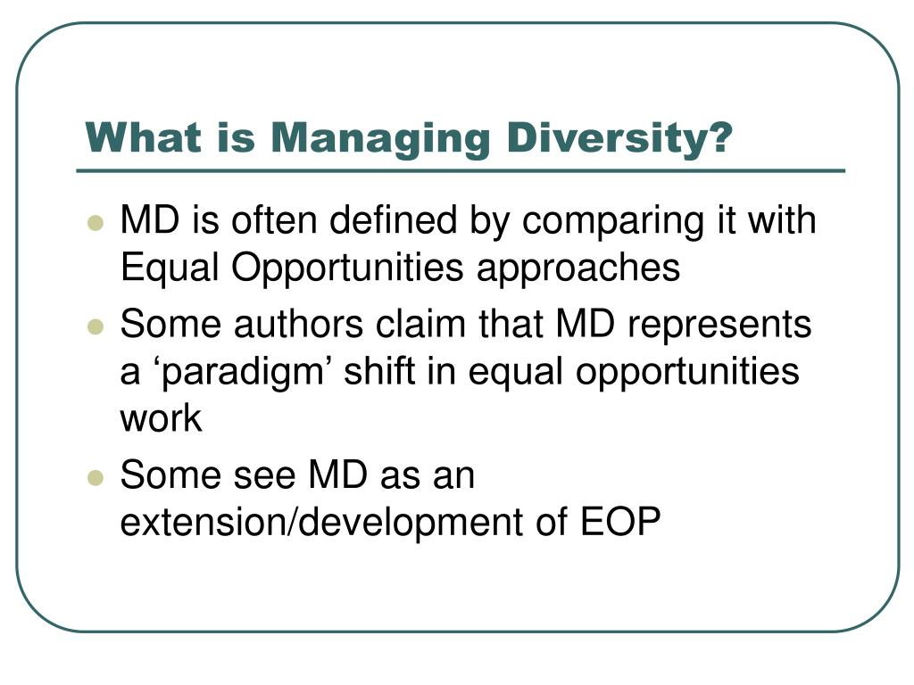 What is Managing Diversity?