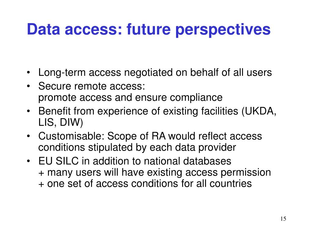 Data access: future perspectives