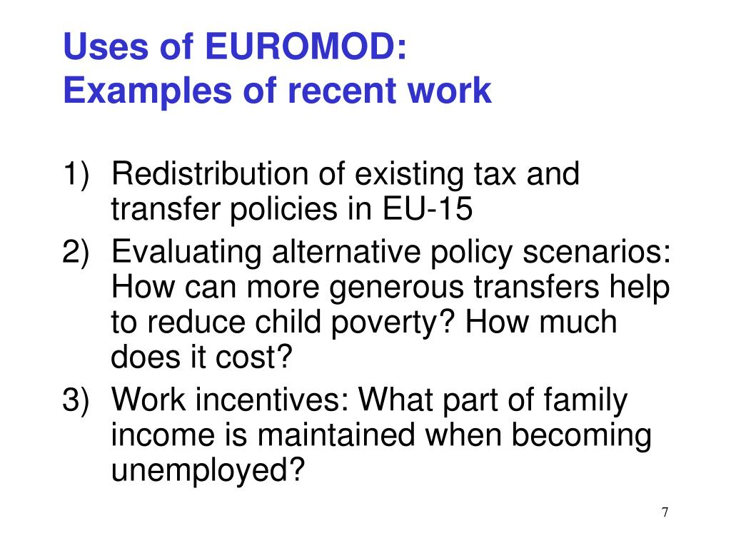 Uses of EUROMOD: