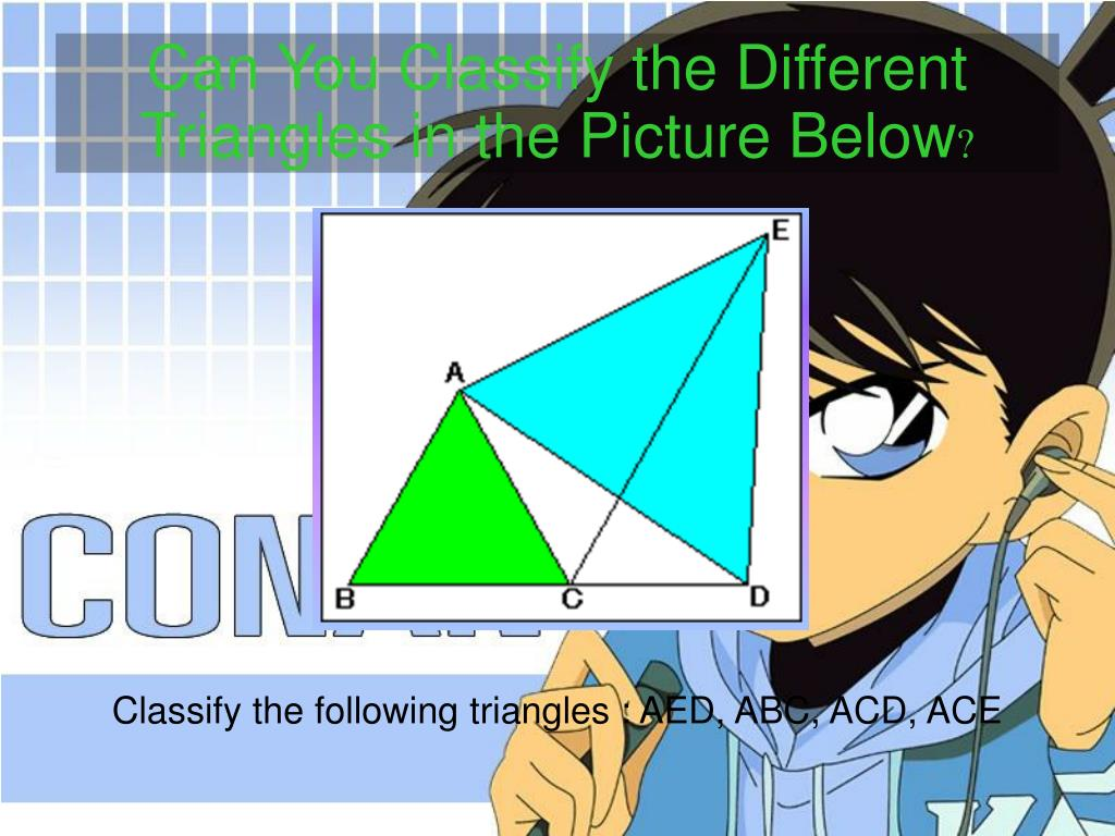 Can You Classify the Different Triangles in the
