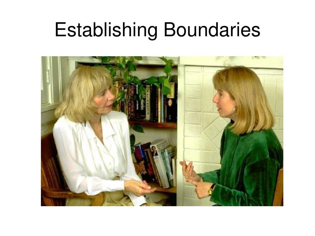 Establishing Boundaries