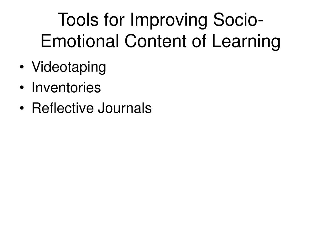 Tools for Improving Socio-Emotional Content of Learning