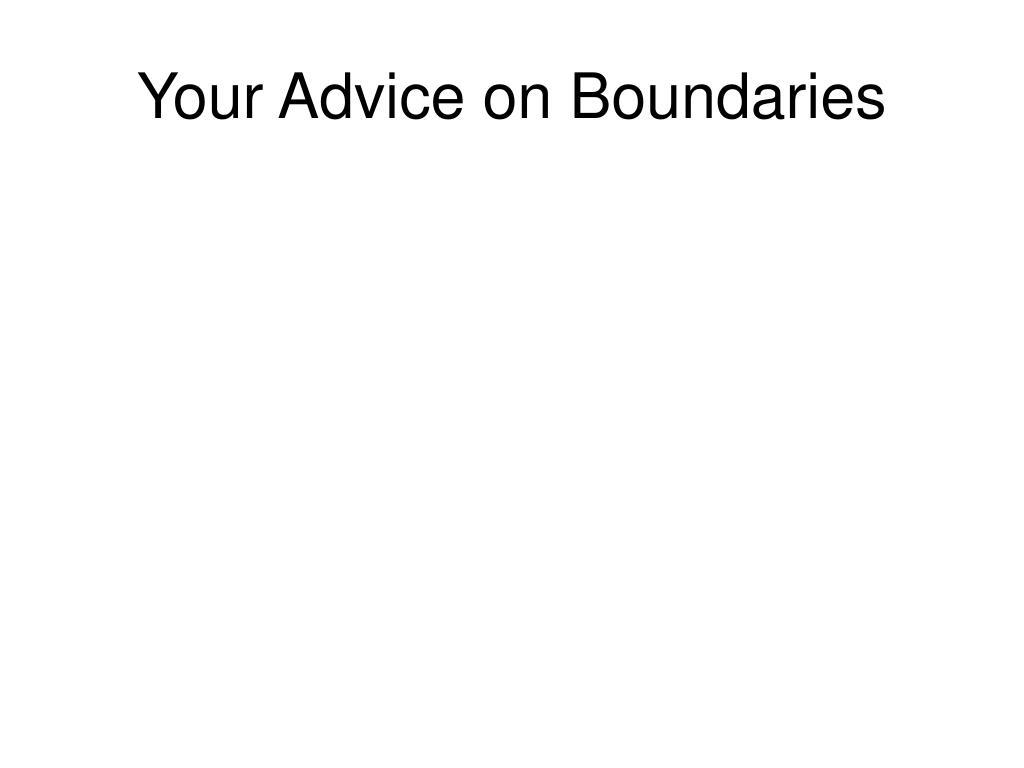 Your Advice on Boundaries