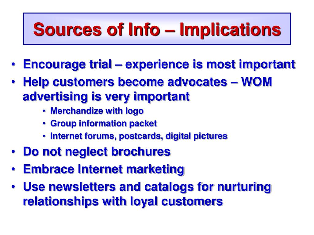 Sources of Info – Implications