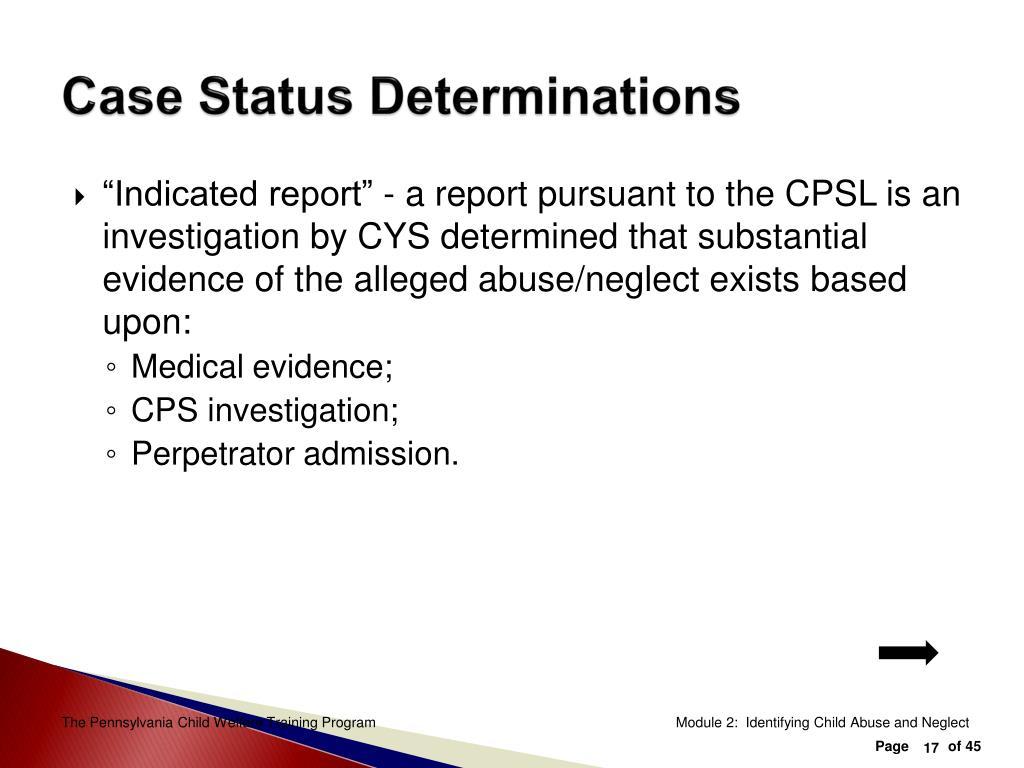 Case Status Determinations