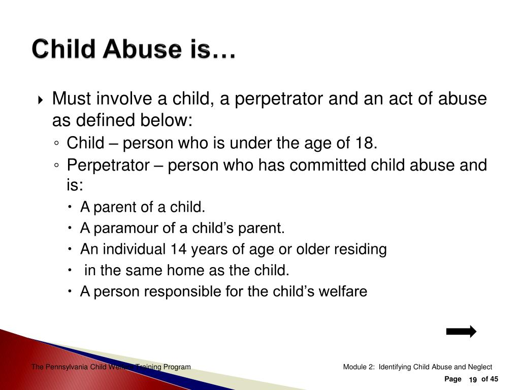 Child Abuse is…