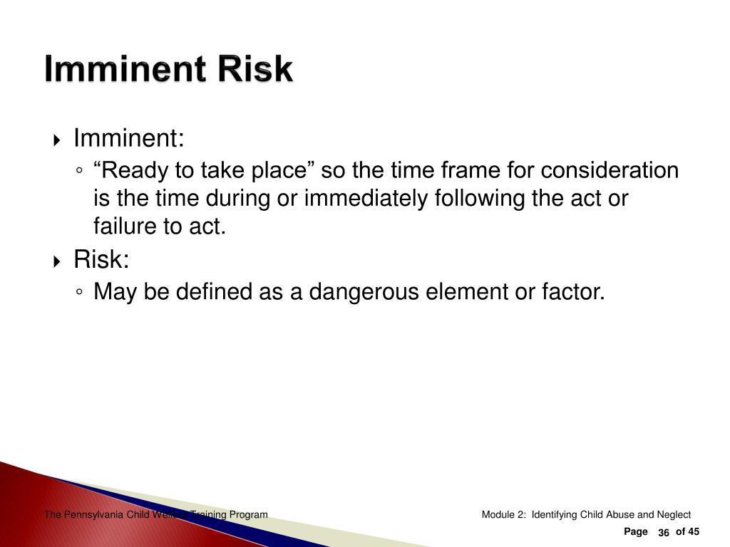 Imminent Risk