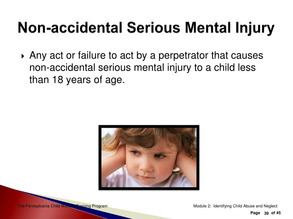 Non-accidental Serious Mental Injury