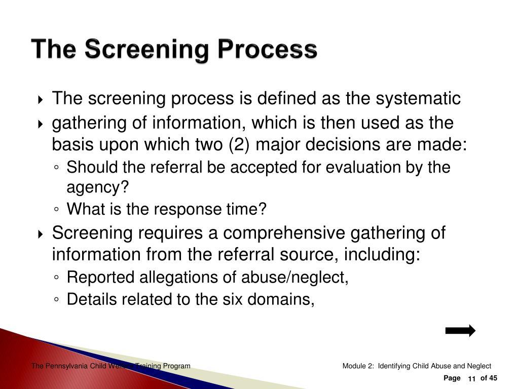 The Screening Process