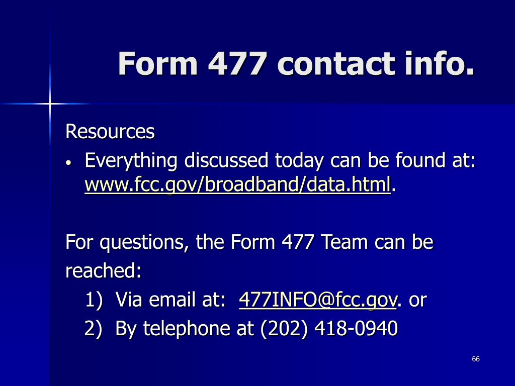 Form 477 contact info.