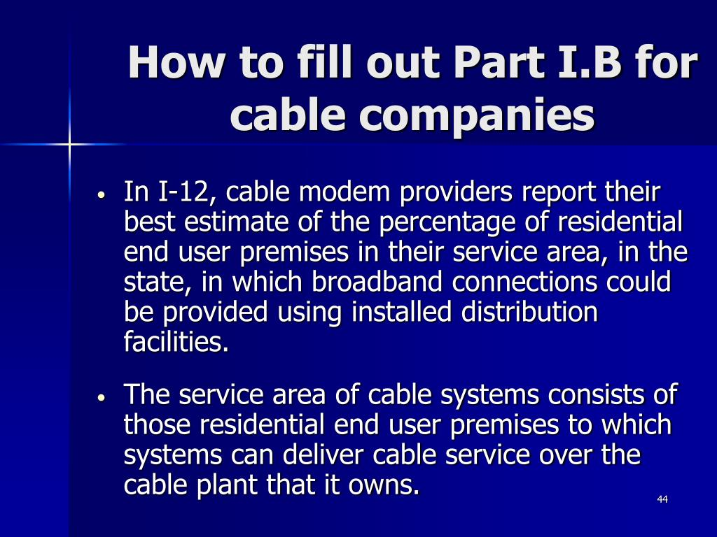 How to fill out Part I.B for cable companies