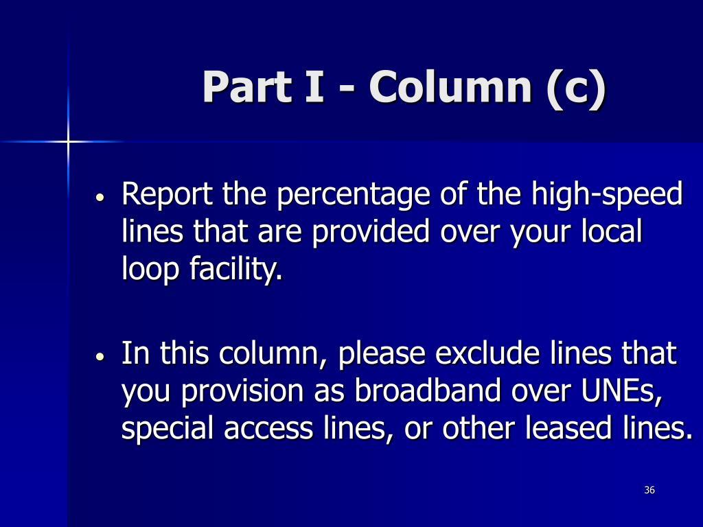 Part I - Column (c)