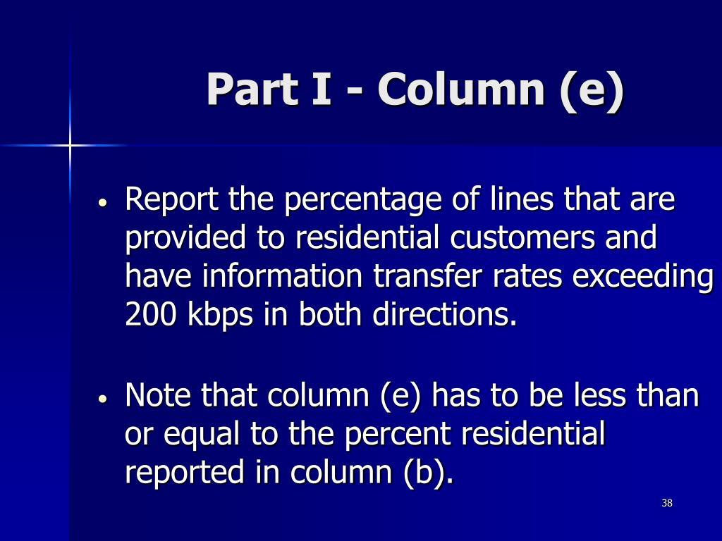 Part I - Column (e)