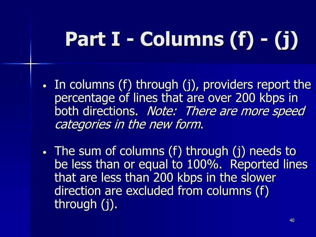 Part I - Columns (f) - (j)