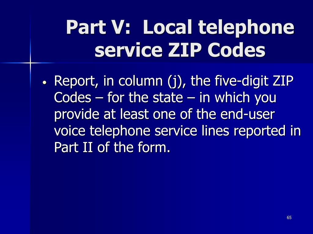 Part V:  Local telephone service ZIP Codes