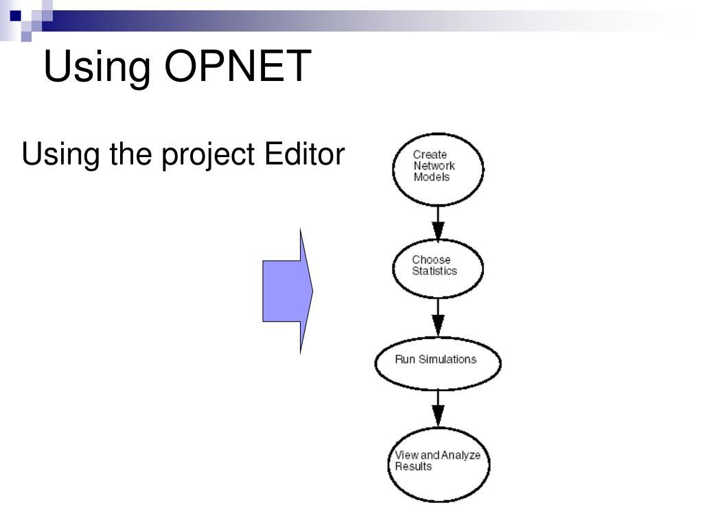 Using OPNET