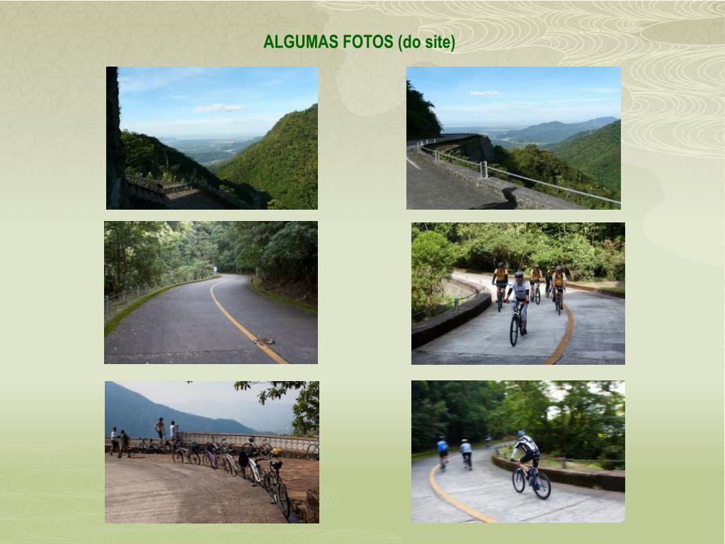 ALGUMAS FOTOS (do site)