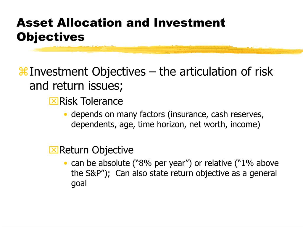 Asset Allocation and Investment Objectives