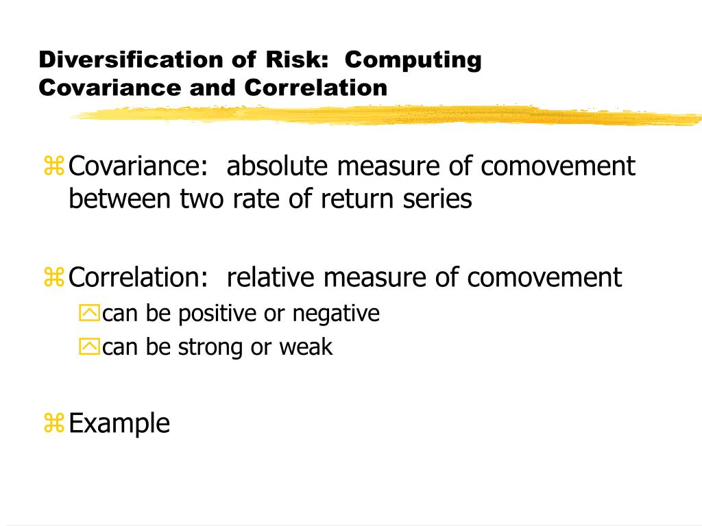 Diversification of Risk:  Computing Covariance and Correlation