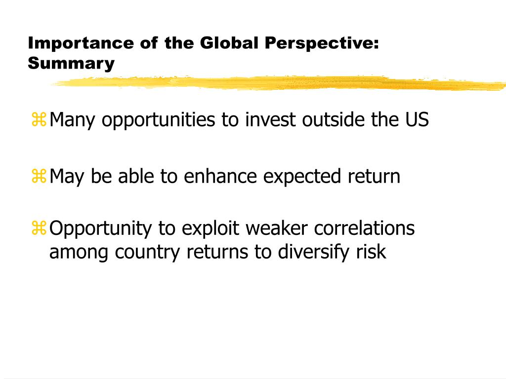 Importance of the Global Perspective: Summary