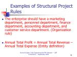 examples of structural project rules