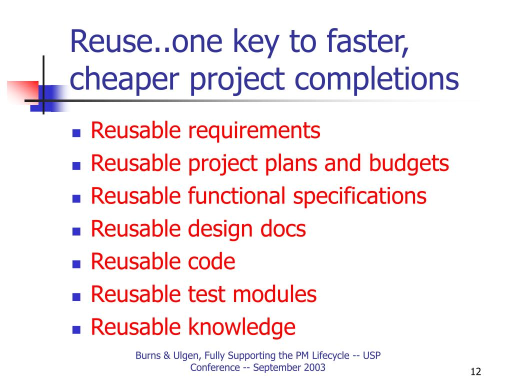 Reuse..one key to faster, cheaper project completions