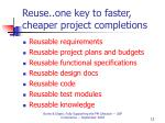 reuse one key to faster cheaper project completions