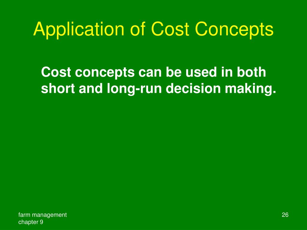 Application of Cost Concepts