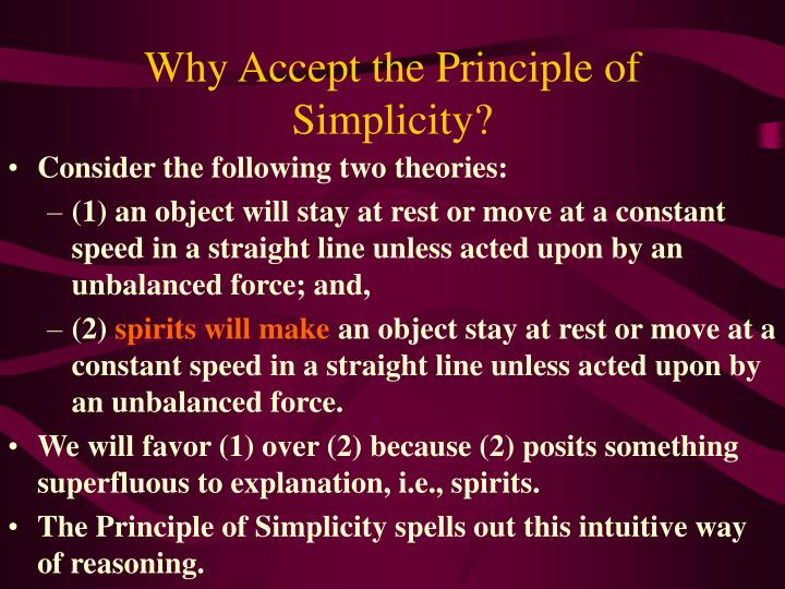 Why Accept the Principle of Simplicity?