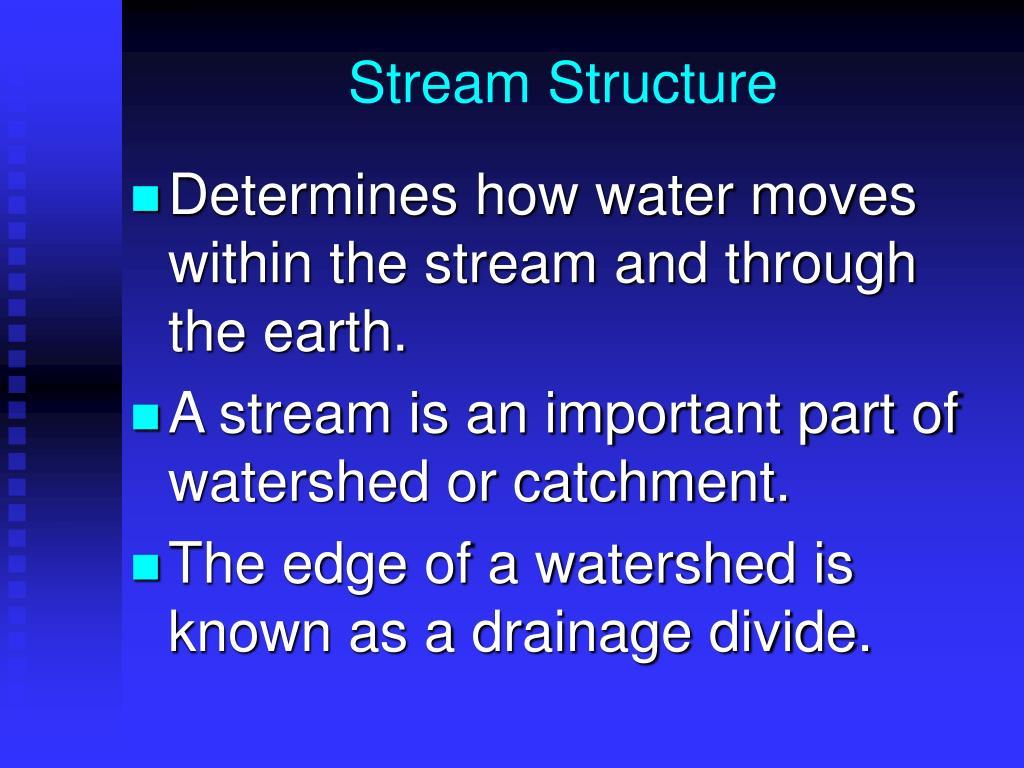 Stream Structure