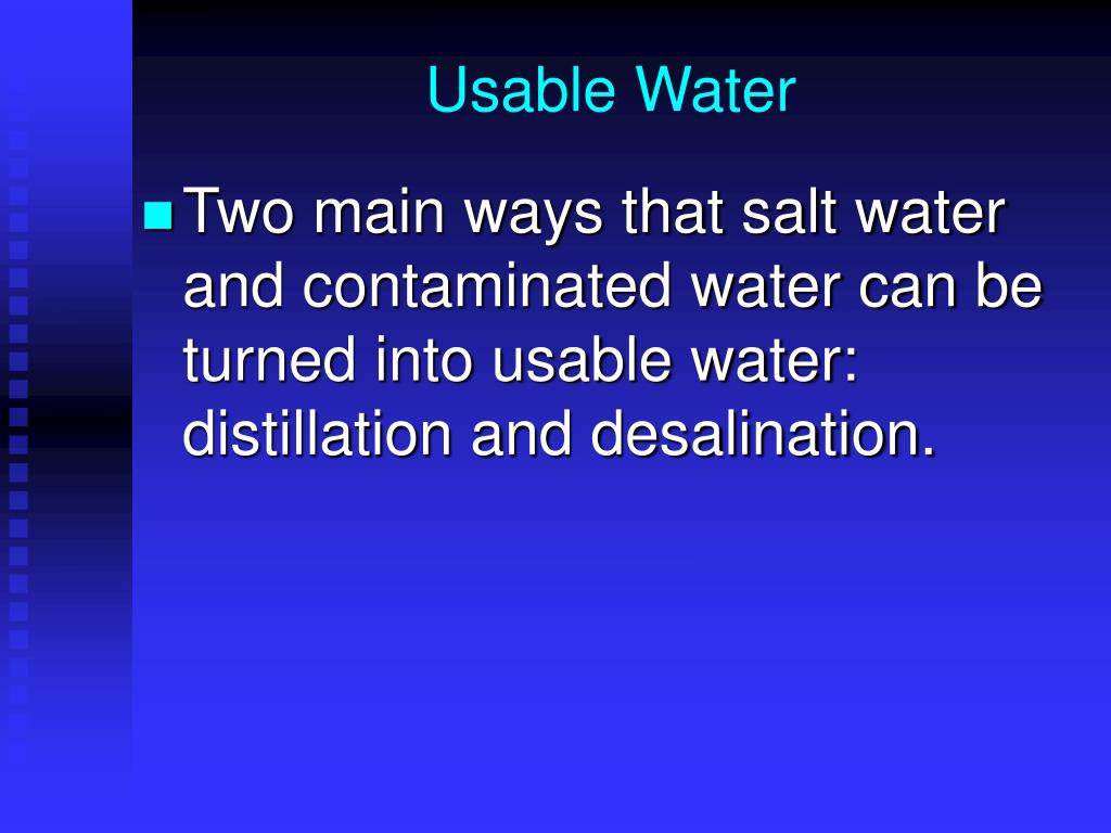 Usable Water