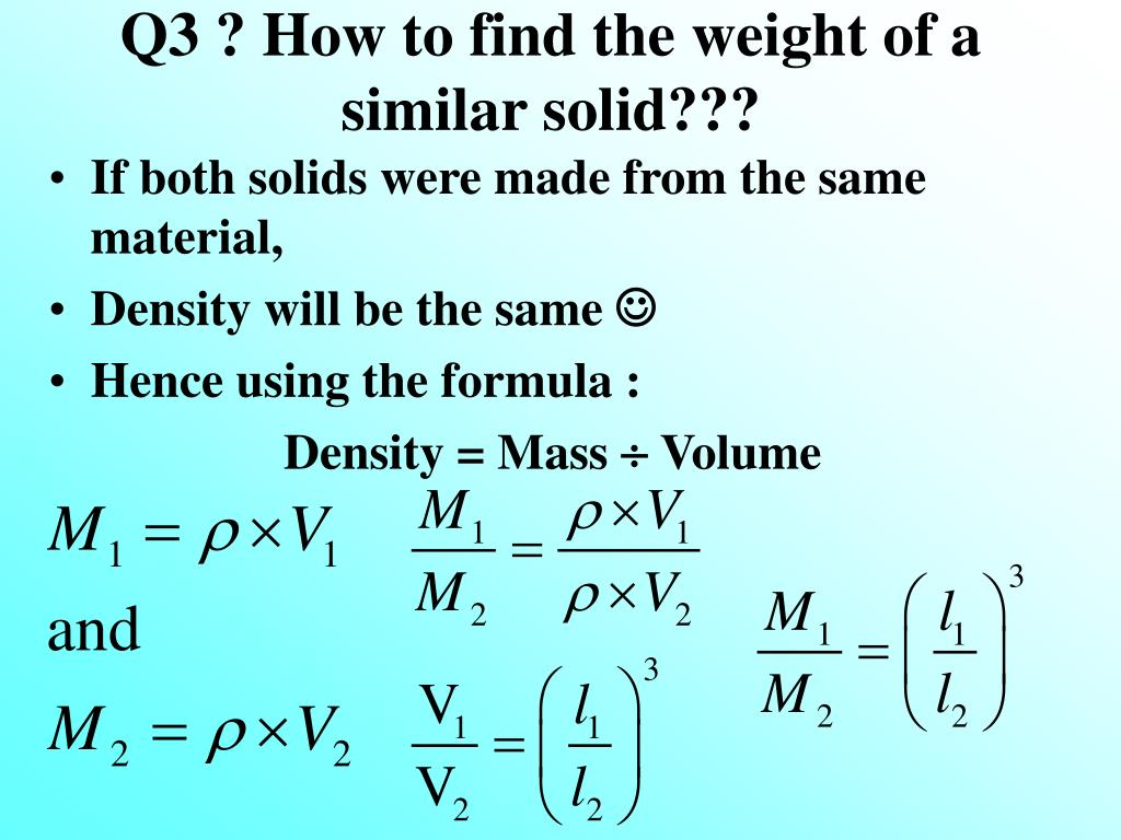 How To Find The Weight Of A Similar Solid? 2 Density Measuring Volume Mass  Density