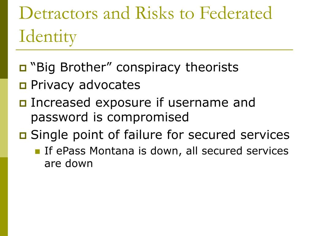Detractors and Risks to Federated Identity