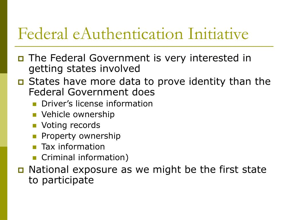 Federal eAuthentication Initiative