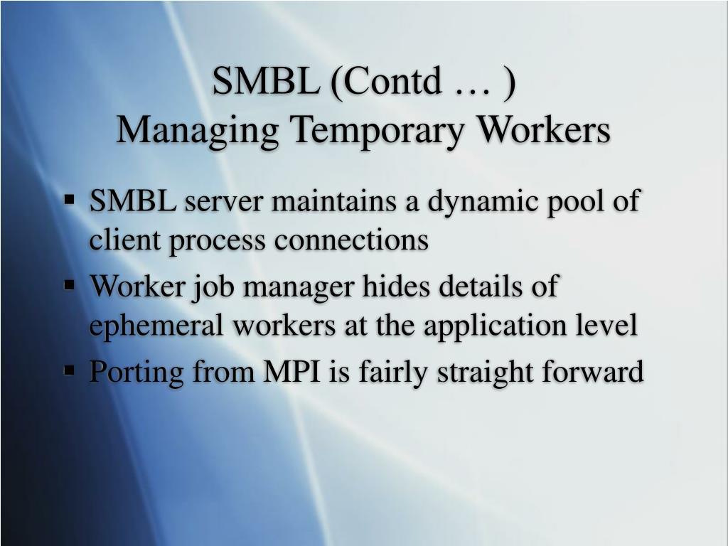SMBL (Contd … )