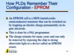 how plds remember their configuration eprom