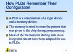 how plds remember their configuration