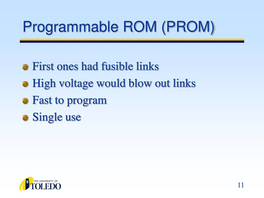 Programmable ROM (PROM)